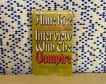 Interview With the Vampire - Anne Rice - Vintage Paperback Book