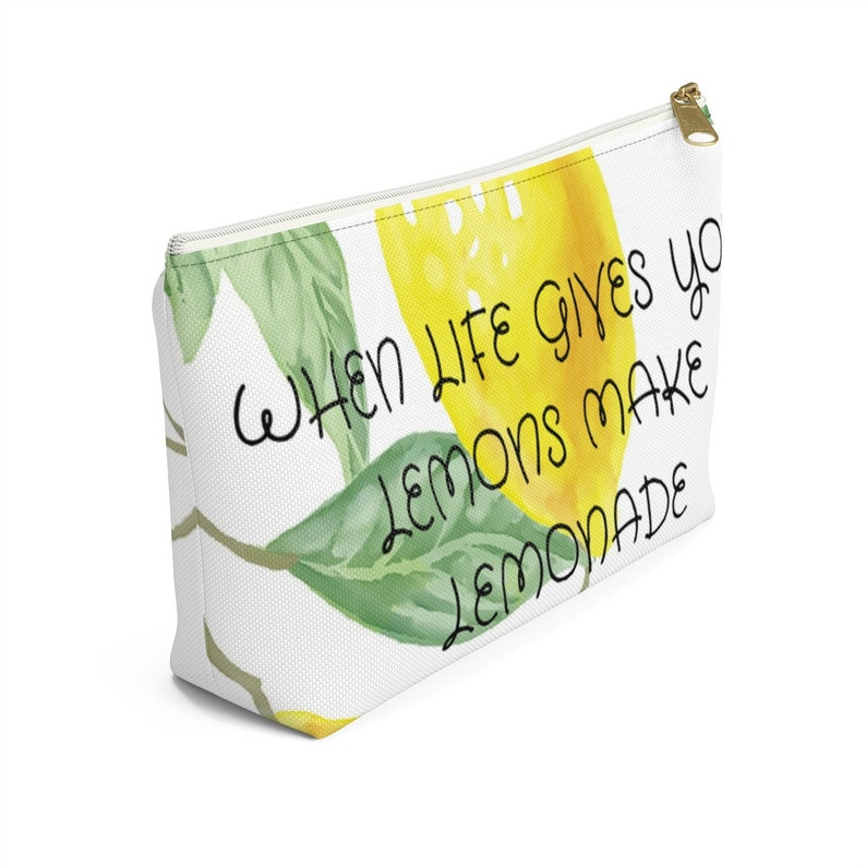 When Life Gives You Lemons Make Lemonade Print Accessory Pouch w T-bottom