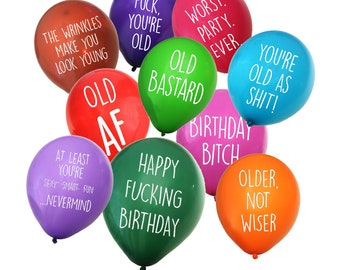 Funny NSFW Insulting Old Age Birthday Party Balloons – Pack of 32 with 10 Different Phrases in various colors