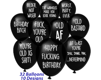 Funny NSFW Insulting Old Age Birthday Party Balloons – Pack of 32 with 10 Different Offensive Phrases