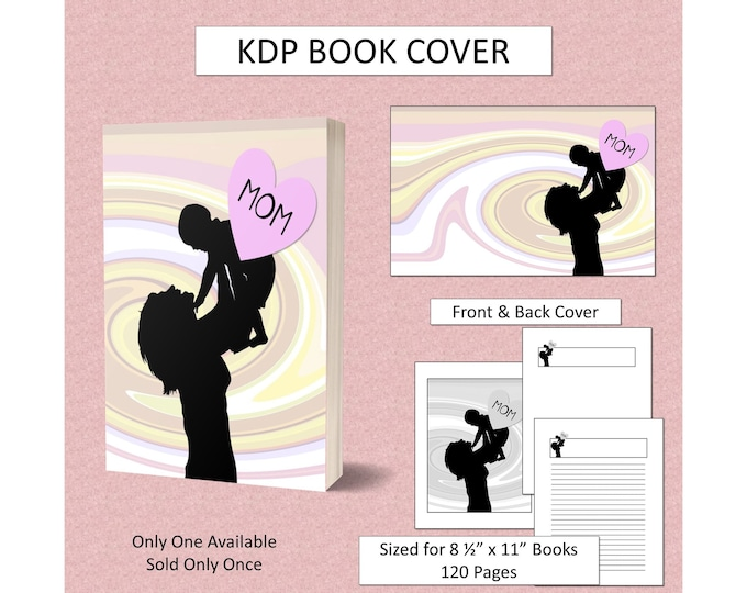 Mom Book Cover Mother's Day Book Cover for KDP Journal Cover KDP Notebook Cover for Mother Commercial Use