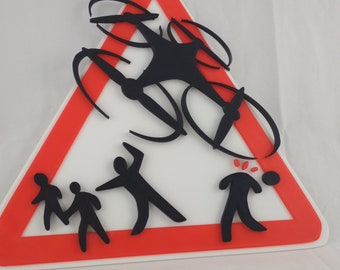 3D Printed Danger Drone Sign