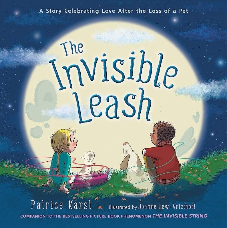 The Invisible Leash: A Story Celebrating Love After the Loss image 0