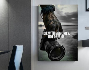 Die with memories, not dreams! Photography Quote on life Wall decoration Wall art Canvas (c) Room decoration