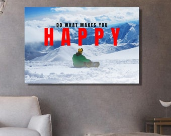 Do What Makes You HAPPY snowboard canvas Snowboard photography extra wide canvas snow decorating snowboarder