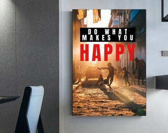 Do What Makes You Happy soccer quote soccer canvas soccer frame soccer room decoration Football