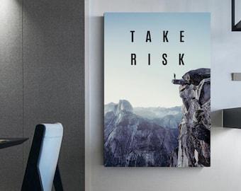 Take risk! Entrepreneur Photography Wall decorations Motivational Entrepreneur Quotes take risk Office decor Office decoration