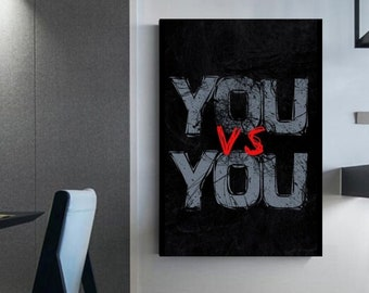 You VS YOU Motivational canvas Canvas Wall Art For sportsman and entrepreneur Frame shop Free shipping