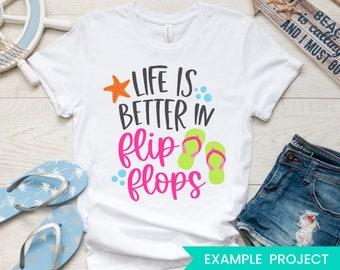 Life is Better in Flip Flops SVG - Summer SVG - Flip Flops SVG - Beach Svg - Cute Summer Vacation Sandals Svg Eps Dxf Png