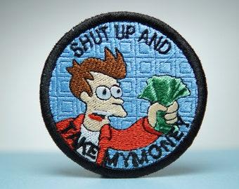 Fry Shut Up And Take My Money Embroidery Patch - Futurama - Iron On, Sew On