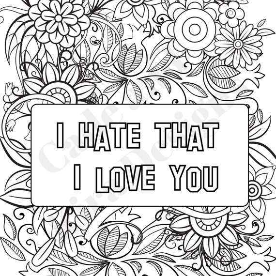 Hate That I Love You Break Up Survival Coloring Page Etsy