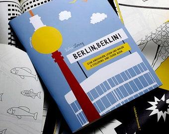 BERLIN, BERLIN ! Coloring book / coloring guide book, german / english