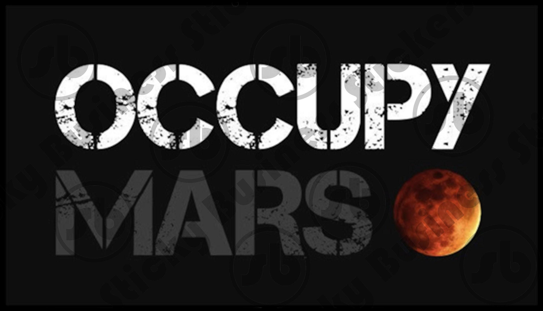 Occupy Mars Sticker