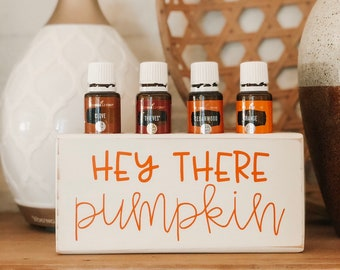 Hey There Pumpkin ~ Essential Oil Block ~ Oil Storage ~ Oil Shelf ~ 15ml ~ Young Living