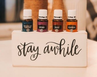 Stay Awhile ~ Essential Oil Block ~ Oil Storage ~ Oil Shelf ~ 15ml ~ Young Living