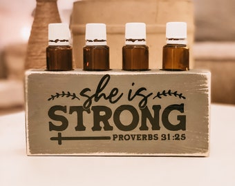 She Is Strong ~ Proverbs 31:25 ~ Essential Oil Block ~ Oil Storage ~ Oil Shelf ~ 5 or 15ml ~ Young Living