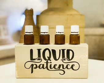 Liquid Patience ~ Essential Oil Block ~ Oil Storage ~ Oil Shelf ~ 5 or 15ml ~ Young Living