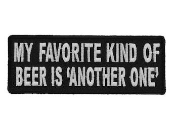 "BIKER PATCH /""MY FAVORITE KIND OF BEER/""  NEW NICE"