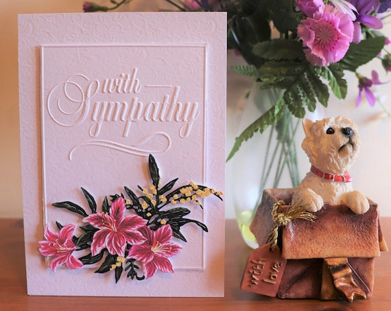 Handmade With Sympathy Card, Elegant Embossed Sentiment with a Bunch of Lilies