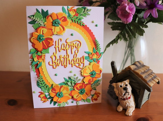 Handmade Birthday Card, Bright and Colourful Multi layered die cut flowers and foliage with fancy sentiment, brighten someone's special day!