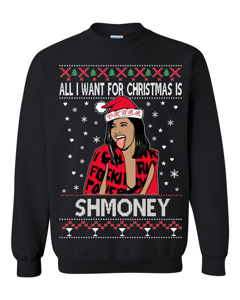Ugly Christmas Sweater Cardi B All I Want for Christmas is Black