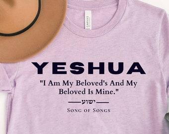 Yeshua Shirt, Song of Songs, Jesus Shirt,  Christian Shirt, Messiah T, 100% Profit Donated, Bible Verse Shirt, Hebrew T, Tetragrammaton
