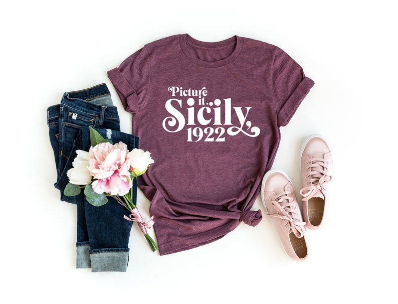 """Picture It. Sicily, 1922"" Golden Girls Shirt"