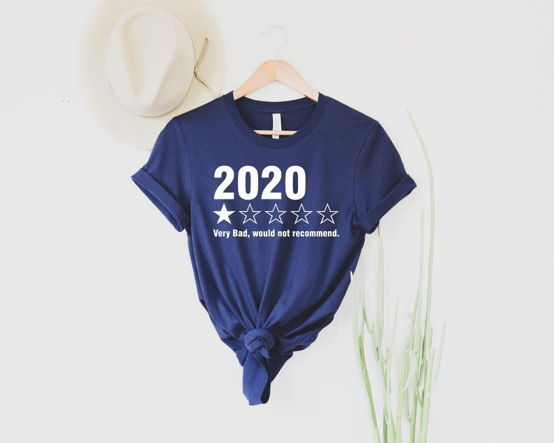 2020 Very Bad Would Not Recommend Shirt  Bad Year Shirt  image 0