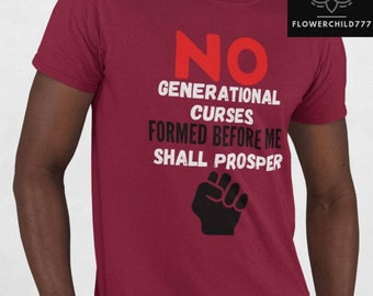Men's Generational Curse Breaker - No Generational Curses Shall Prosper - Breaking the Cycle - It Ends With Me
