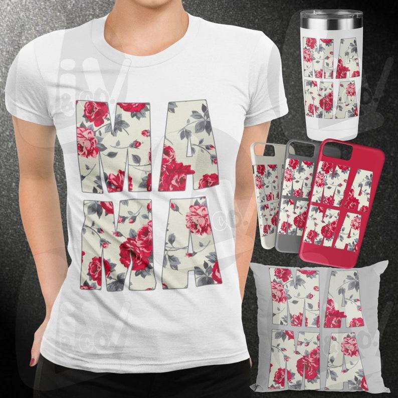 Floral Mama SVG Mom Svg Mama Shirt Mug Hat DIY Designs Mama image 0