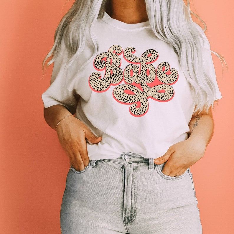 Spotted Babe SVG File Babe Shirt Design Babe Png Retro Trendy image 0