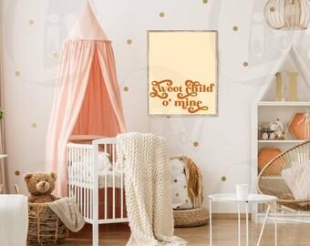 Digital Boho Nursery Print Nursery Decor Sweet Child O Mine Baby Wall Decor Printable Nursery Wall Art Instant Download Liv & Co. Consulting