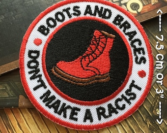Boots And Braces Don/'t Make A Racist Circle Red Black /& White Embroidered Patch
