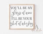 You 39 ll Be My Glass of Wine SVG Blake Shelton Honey Bee Lyrics Svg Romantic Sign Svg Country Music Shirt Svg Couple Svg Cut File