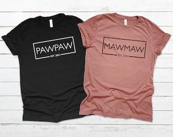 Mawmaw Pawpaw Est 2021 Shirt, Mawmaw Shirt for Mothers Day Gift, Pawpaw Shirt for Fathers Day Gift, Grandma Grandpa Shirt, Grandparents Day