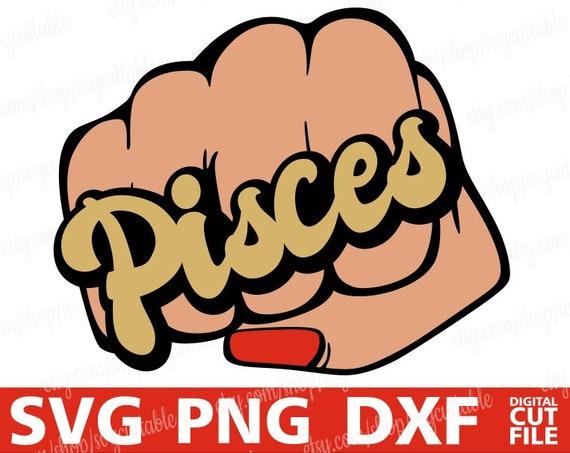 Pisces Svg Fist Svg Hand Vector Punch Zodiac Sign Svg Etsy