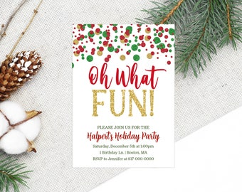 Christmas Party Invitation, Holiday Party Invitation, Oh What Fun! Holiday Party, Red Green Gold Instant Download Printable Editable