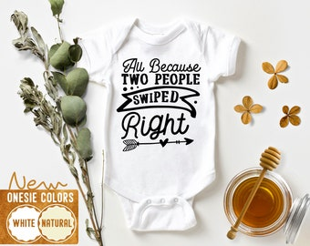 pregnancy announcement Baby announcement All Because Two People Swiped Right online dating baby onesie Swipe Right Onesie