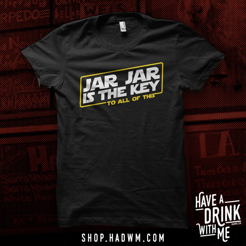 Jar Jar is the Key  Black T-Shirt image 0