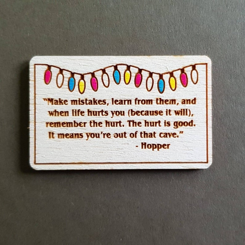 Make mistakes...Hopper Stranger Things quote badge image 0