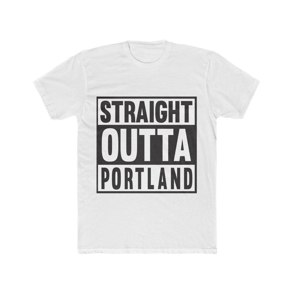 Straight Outta Portland Unisex Tshirt