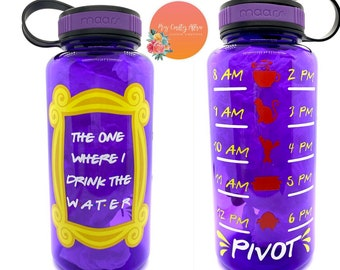 Water Bottle with Hourly Time Tracker Friends Water Bottle The one Where I Drink the Water,Water Bottle Tracker,Motivational Water Bottle