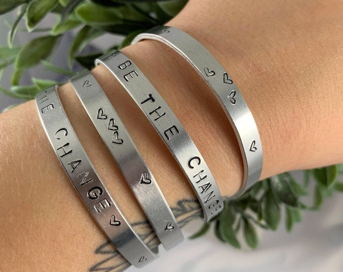 BE THE CHANGE or Hearts Silver Cuff Bracelet