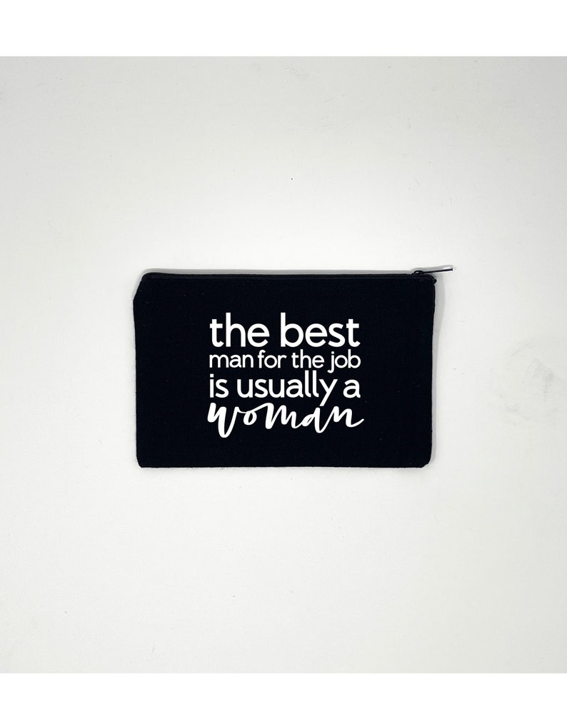 Sticker Canvas Tote Canvas Pouch The Best Man for the Job is Usually a Woman Feminist Wood Block Collection