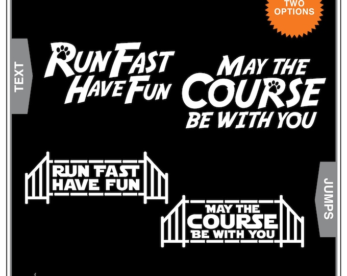 Featured listing image: Run Fast & Course Be With You 2-Pack: Dog Agility Car Window Decal, Dog Agility, Agile Dog, Agility Dog, Dog Sports