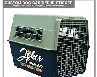 Custom Dog Crate Sticker: Kennel Name Tag, Dog Crate, Agility Sticker, Kennel ID, Dog Safety Tag, Pet Carrier ID