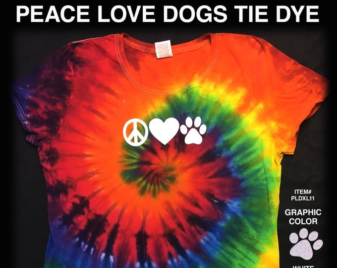 Featured listing image: Peace Love Dogs: Tie Dye Ladies Shirts, Peace Shirts; Gift for Hippy Dog Lover, Womans Tie Dye; Handmade Tie Dye Dog Shirt; Dog Paw Shirt
