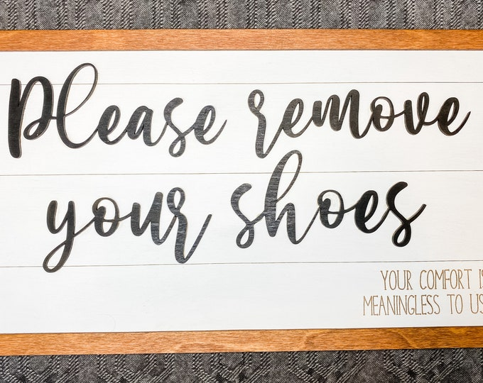 "Funny Home Decor Sign, Funny Family Sign, Unique Home Decor, Family Home Decor Sign, Funny Entryway Sign, Funny ""Remove your shoes"" sign"