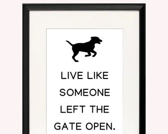 Horse Live Like Someone Left The Gate Open White Portrait Canvas .75in Frame