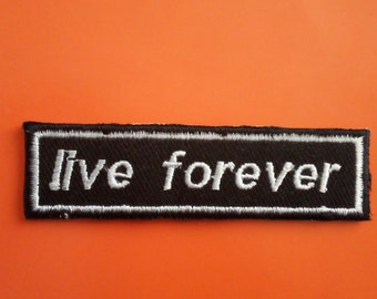 LIVE FOREVER OASIS BAND IRON//SEW ON BLACK PATCH NEW